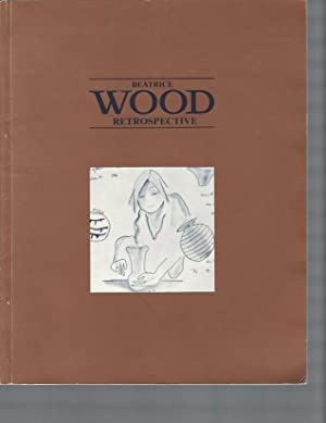 Beatrice Wood: A Retrospective . February 5-March 3, 1983 ( Signed )