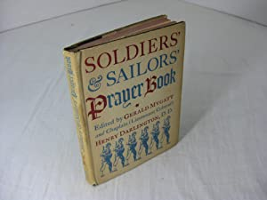 Soldiers' and Sailor's Prayer Book: Mygatt, Grant, Compiler;