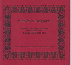 [AUCTION CATALOG] SOTHEBY'S BELGRAVIA: VICTORIAN PAINTINGS, DRAWINGS AND WATERCOLOURS, English Pr...