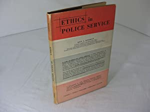 ETHICS IN POLICE SERVICE