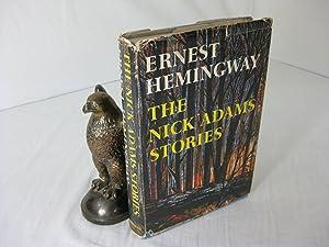 THE NICK ADAMS STORIES.; Preface by Philip: Hemingway, Ernest