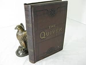 THE QUIVER: An illustrated magazine for Sunday: Multiple Authors