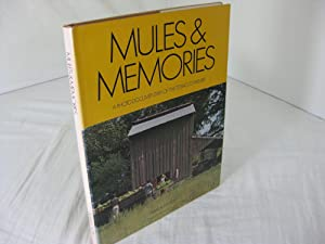MULES & MEMORIES: A Photo Documentary of the Tobacco Farmer Photographs and Interviews by Pamela ...