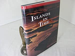 ISLANDS IN TIME: A Natural and Cultural History of the Island of the Gulf of Maine