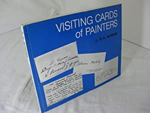 VISITING CARDS OF PAINTERS from the Collection of F. C. Schang