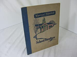 [[Trade Catalog] SCHOOL FURNITURE (Catalog 100S) Seven Factories and Eleven Warehouses in the Uni...