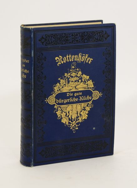 Die gute bürgerliche Küche. 6. Auflage. von Rottenhöfer ...