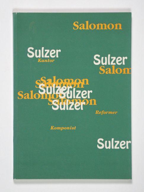 Salomon Sulzer - Kantor, Komponist, Reformer. Katalog: Purin, Bernhard (Red.).