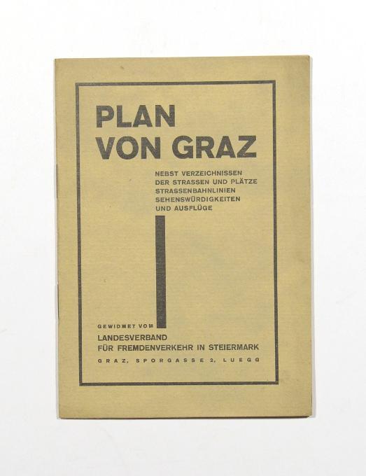 Plan von Graz. Nebst Verzeichnissen der Strassen: Graz].