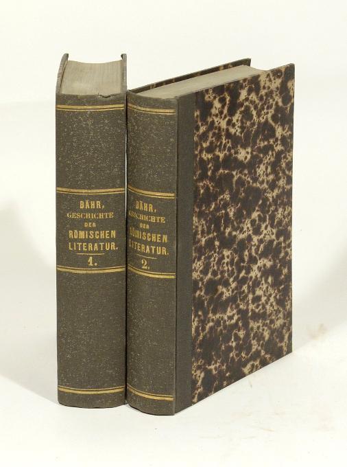 Geschichte der Römischen Literatur. 4. verb. u.: Bähr, Johann Christian