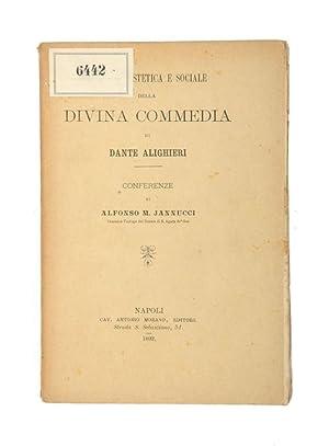 Teologia estetica e sociale della Divina Commedia: Dante Alighieri]. -