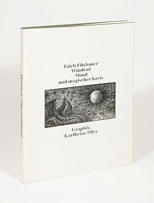 Windrad, Mond und magischer Kreis. Griechische Impressionen: Pilcz, Karlheinz]. -
