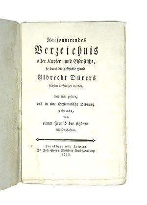 Raisonnirendes Verzeichnis aller Kupfer- und Eisenstiche, so: Dürer, Albrecht]. -