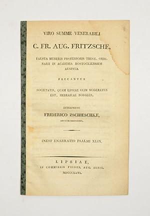 Viro summe venerabili C. Fr. Aug. Fritzsche: Fritzsche, C. Fr.