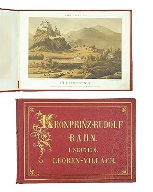 Album der Kronprinz Rudolfs-Bahn. I. Section: Leoben-Villach: Silberstein, August.