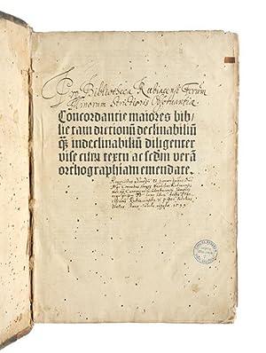 Conradus de Halberstadt. Concordantiae bibliorum. [Daran:] Johannes: Conrad de Halberstadt