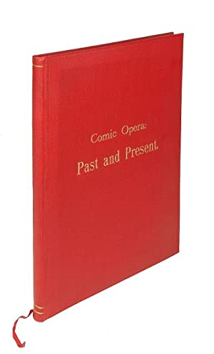 Comic Opera: Past and Present (in two parts). II. Sullivan, Strauss and others. (In: The Bookman....