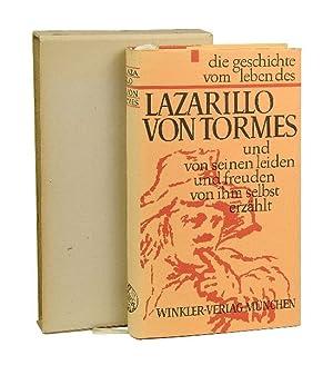 Die Geschichte vom Leben des Lazarillo von: Lazarillo von Tormes.