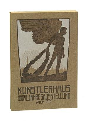 1910. Katalog der XXXVI. Jahresausstellung. Wien, 19.: Künstlerhaus, Wien].
