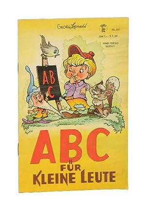 ABC für kleine Leute. (= Hebel-Bilderbücher, Nr.: Lemann, Georg.