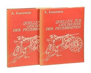 Quellen zur Geschichte der Feuerwaffen. Text- und: Essenwein, August.