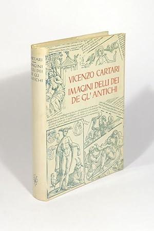 Imagini delli dei de Gl'antichi. Nachdruck der: Cartari, Vicenzo.