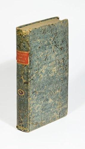 Biographie Schiller's und Anleitung zur Critic seiner: Schiller, F. v.].