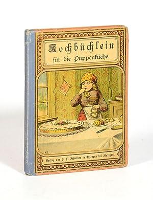 Kochbüchlein für die Puppenküche oder erste Anweisung: Bimbach, Julie.