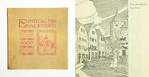 """Herausgegeben vom akademischen Architekten-Verein """"Konkurrenz-Klub"""" a. d.: Ennstaler-Kalender. 1907."""