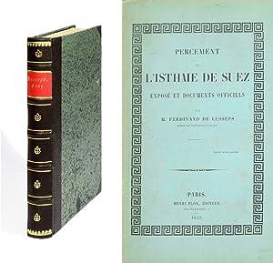 Percement de l'Isthme de Suez. Exposé et: Lesseps, Ferdinand de.