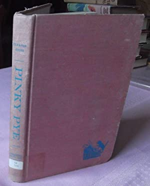 Pinky Pye,: Estes, Eleanor, Illust. by Edward Ardizzone