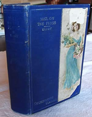 Mill and the Floss, The, Vol 1.: Eliot, George