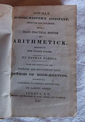 Daboll's Schoolmaster's Assistant, Plain Practical System of Arithmetick: Daboll, Nathan
