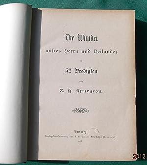 Die Wunder unfres Herrn und Heilandes: Spurgeon, C. H.