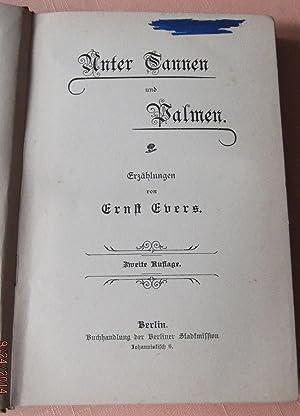 Unter Tannen und Palmen: Evers, Ernst
