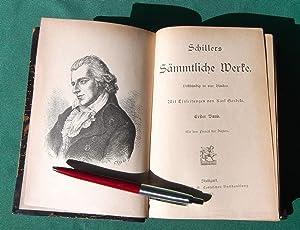 Schillers Sammtliche Werke Dollstandig in Vier Banden Mit Einleitungen Von Karl Goedeke: Schiller, ...