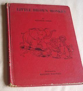 Little Brown Monkey: Upham, Elizabeth, Illust by Marjorie Hartwell