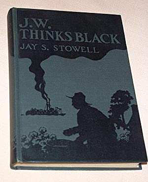 J. W. Thinks Black: Stowell, Jay S.