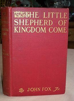 Little Shepherd of Kingdom Come: Fox, John Jr.