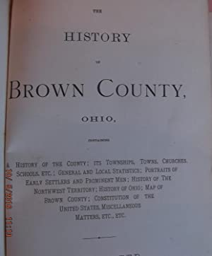 History of Brown County, Ohio, its townships, towns, churches, schools, early citizens