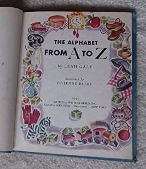 Alphabet From A to Z: Gale, Leah, Illust. by Vivienne Blake