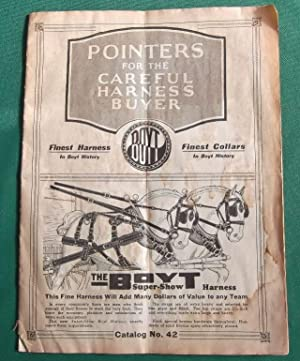 Pointers for the Careful Harness Buyer, Boyt Harness Catalog No. 42: Boyt Harness Company