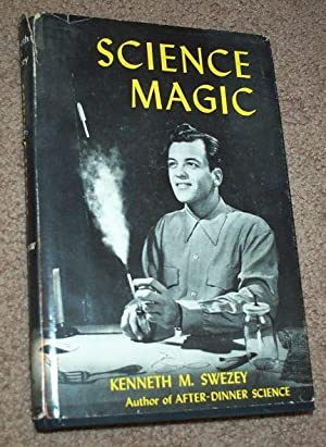 Science Magic: Swezey, Kenneth M.