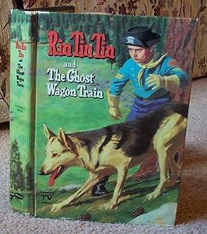 Rin Tin Tin and the Ghost Wagon: Fannin, Cole, Illust.