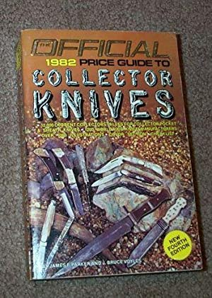 Collector Knives, Official 1982 Price Guide: Parker, James F.