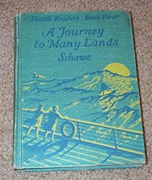 Journey to Many Lands, Health Readers: Book: Schawe, Williedell ,