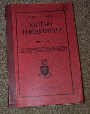 Military Fundamentals, Field Artillery: Field Artillery School