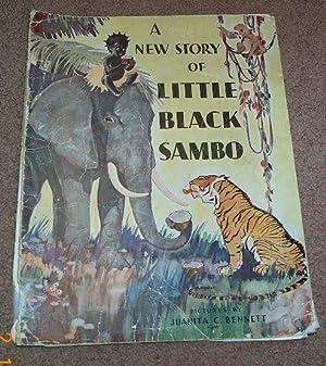 New Story of Little Black Sambo: Bennett, Juanita C.