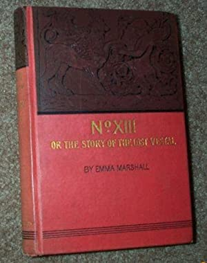 No. XIII or The Story of the Lost Vestal: Marshall, Emma