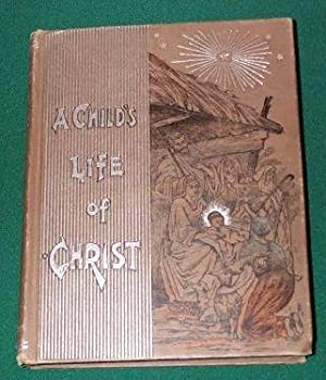 Child's Life of Christ, A: not listed